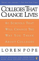 Colleges that change lives : 40 schools that will change the way you think about colleges