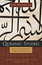 Quranic studies : sources and methods of scriptural interpretation