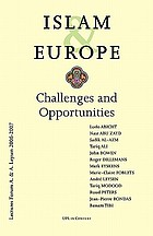 Islam & Europe : challenges and opportunities