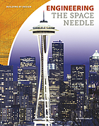 Engineering the Space Needle