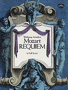 Requiem : [for solo voices (SATB), chorus (SATB), and orchestra]