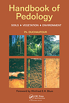 Handbook of pedology : soils, vegetation, environment