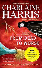 Sookie Stackhouse . [8], From dead to worse