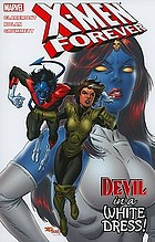 X-men forever. [Vol. 4], Devil in a white dress!
