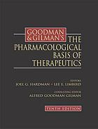 Goodman & Gilman's the pharmacological basis of therapeutics.