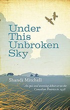 Under this unbroken sky : a novel