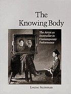 The knowing body : the artist as storyteller in contemporary performance