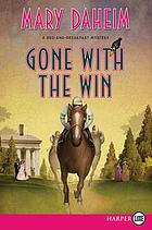 Gone with the win : a bed-and-breakfast mystery