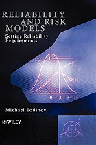 Reliability and risk models : setting reliability requirements