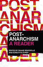 Post-anarchism : a reader
