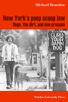 New York's poop scoop law : dogs, the dirt, and due process