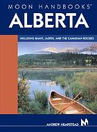 Alberta : including Banff, Jasper, and the Canadian Rockies
