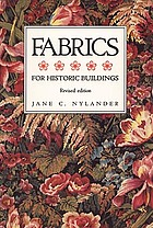 Fabrics for historic buildings : a guide to selecting reproduction fabrics