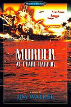 Murder at Pearl Harbor : a novel