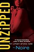 Unzipped : an urban erotic tale