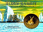 Tom's rabbit : a surprise on the way to Antarctica