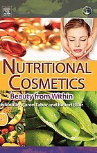 Nutritional cosmetics : beauty from within