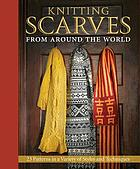Favorite scarves from around the world