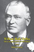 William Bede Dalley : silver-tongued pride of old Sydney