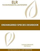 Endangered species deskbook