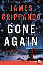 Gone again : a Jack Swyteck novel
