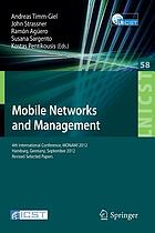 Mobile networks and management : 4th International Conference, MONAMI 2012, Hamburg, Germany, September 24-26, 2012, Revised Selected Papers