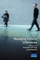 Managing cultural differences : strategies for competitive advantage
