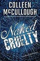 Naked cruelty : a Carmine Delmonico novel