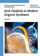 Acid catalysis in modern organic synthesis