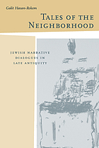 Tales of the neighborhood : Jewish narrative dialogues in late antiquity