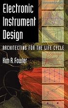 Electronic instrument design : architecting for the life cycle