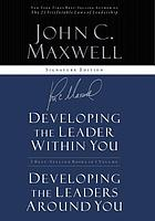 Developing the leader within you Developing the leaders around you