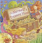 The mermaid's treasure hunt : peek inside the 3D windows!