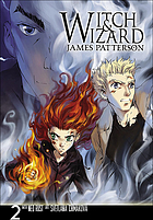 Witch & wizard : the manga, 2