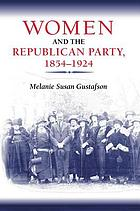 Women and the Republican Party, 1854-1924