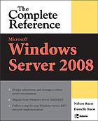 Microsoft Windows server 2008 : the complete reference