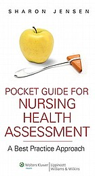 Pocket guide for nursing health assessment : a best practice approach
