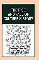 The rise and fall of culture history