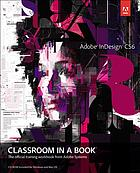 Adobe InDesign CS6 : classroom in a book.