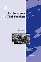 Explorations in Thai tourism : collected case studies