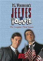 Jeeves & Wooster : the complete third season
