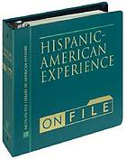 Hispanic-American experience on file