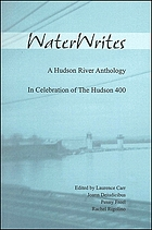 WaterWrites : a Hudson River anthology in celebration of the Hudson 400