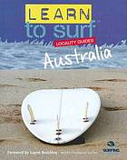 Learn to surf locality guides. Australia