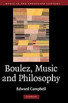 Boulez, music and philosophy
