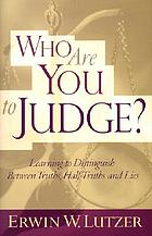 Who are you to judge? : learning to distinguish between truths, half-truths, and lies