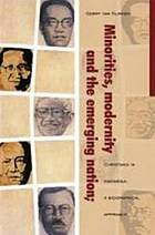 Minorities, modernity and the emerging nation : Christians in Indonesia, a biographical approach
