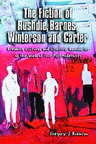 The fiction of Rushdie, Barnes, Winterson, and Carter : breaking cultural and literary boundaries in the work of four postmodernists
