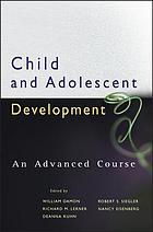 Child and adolescent development : an advanced course