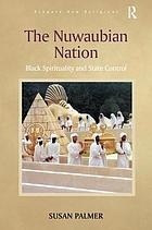 The Nuwaubian Nation : black spirituality and state control